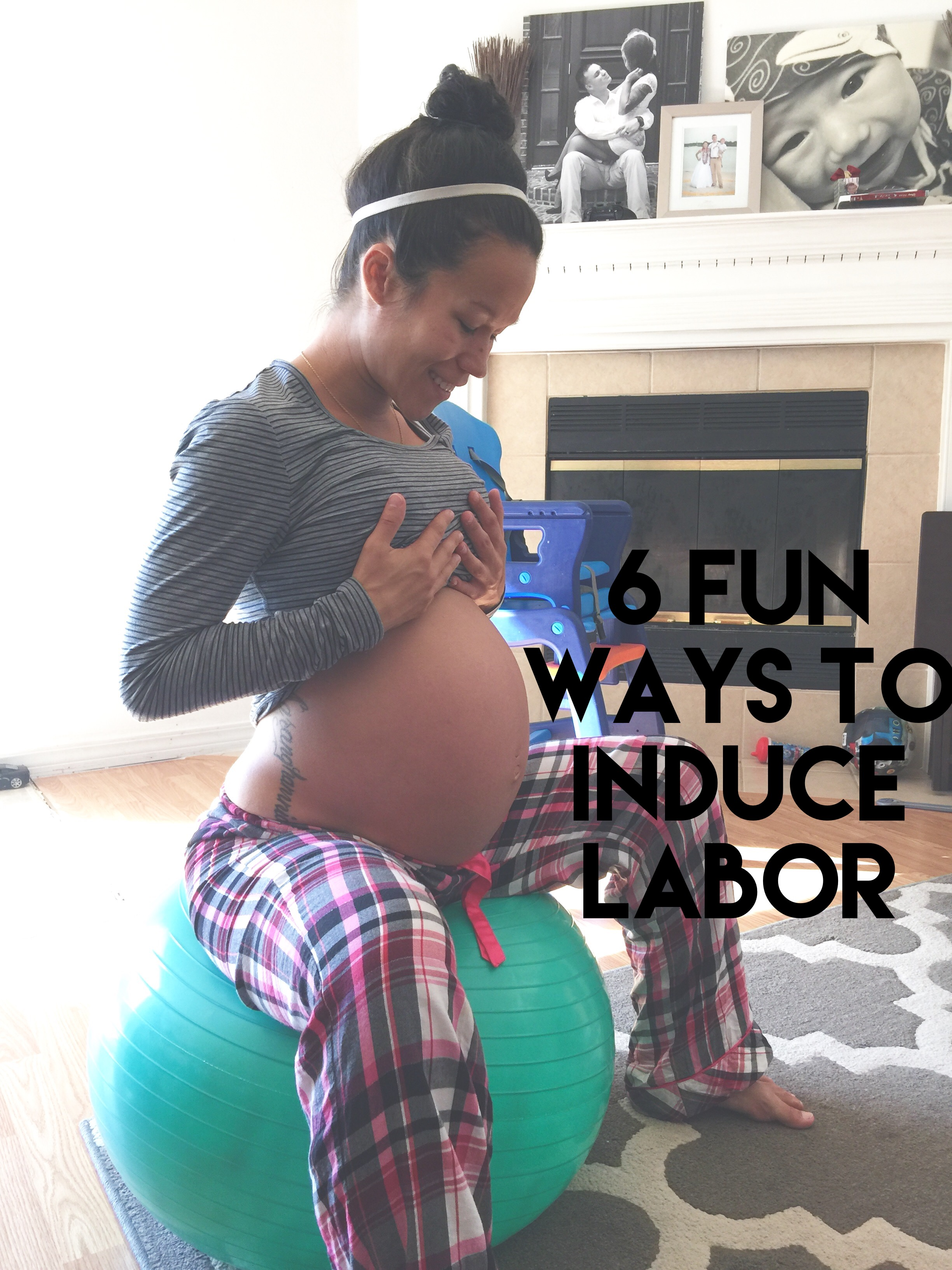 6 Fun Ways To Try To Induce Labor Diary Of A Fit Mommy
